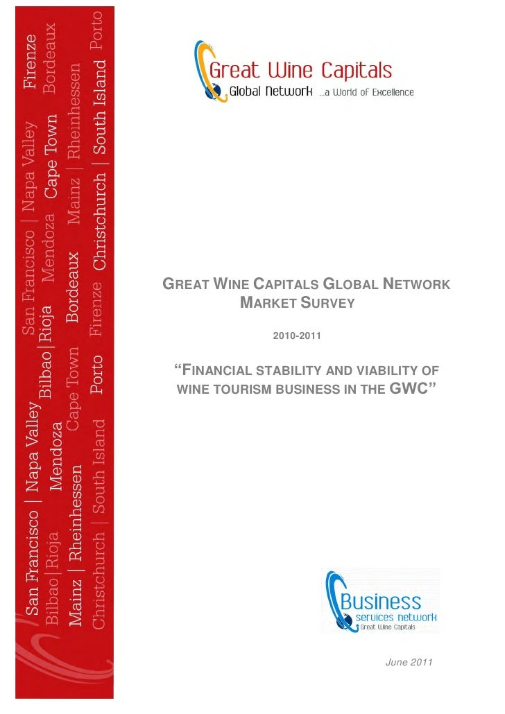 """GREAT WINE CAPITALS GLOBAL NETWORK         MARKET SURVEY              2010-2011 """"FINANCIAL STABILITY AND VIABILITY OF WINE..."""