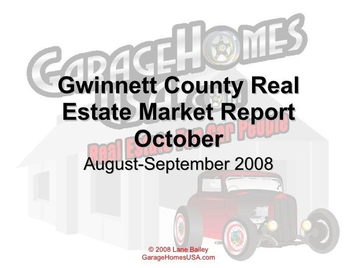 Gwinnett County Real Estate Market Report October August-September 2008