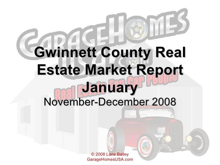 Gwinnett County Real Estate Market Report January November-December 2008