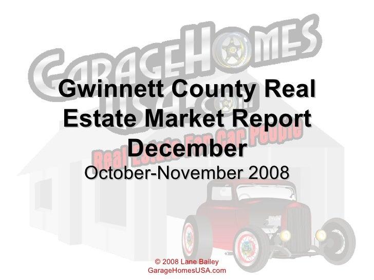 Gwinnett County Real Estate Market Report 12 08