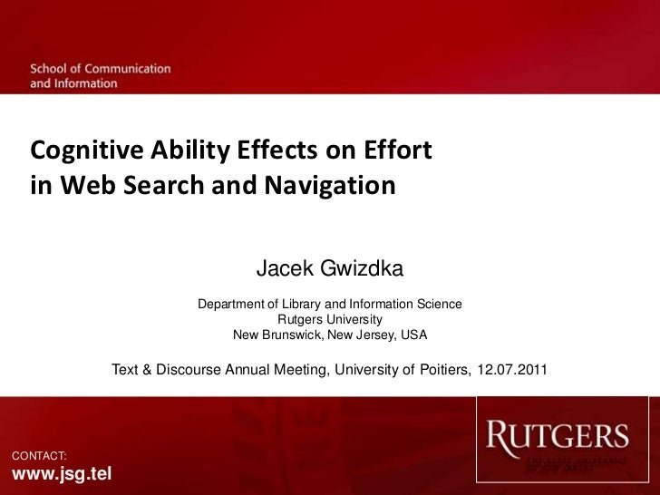 Cognitive Ability Effects on Effort  in Web Search and Navigation                                 Jacek Gwizdka           ...