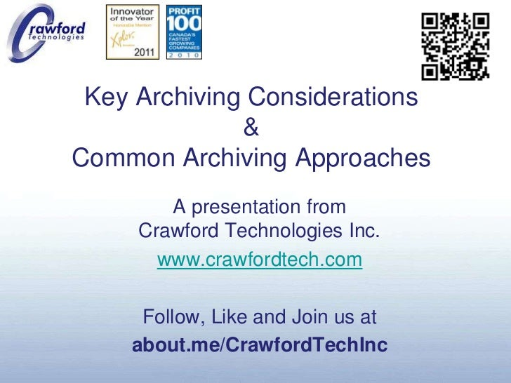 Key Archiving Considerations & Common Archiving Approaches