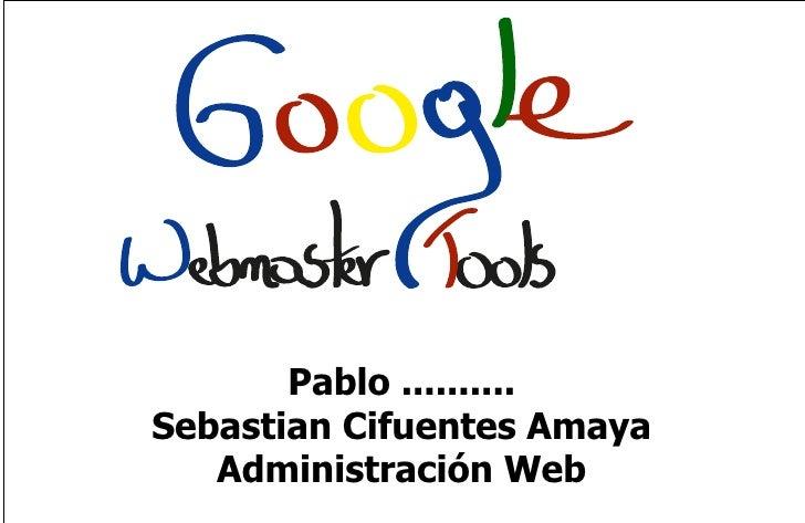 WEB MASTER TOOLS....