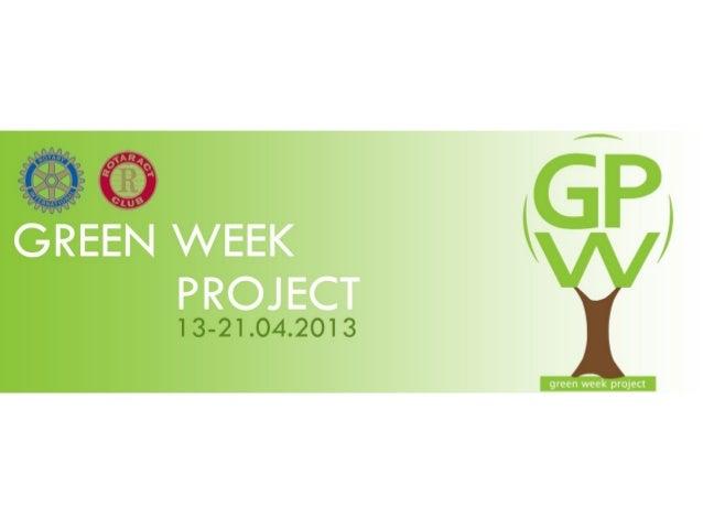 GREEN WEEK PROJECT 2013