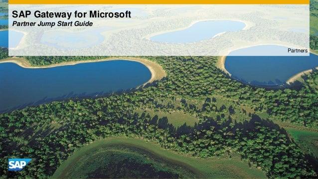 SAP Gateway for Microsoft Partner Jump Start Guide Partners