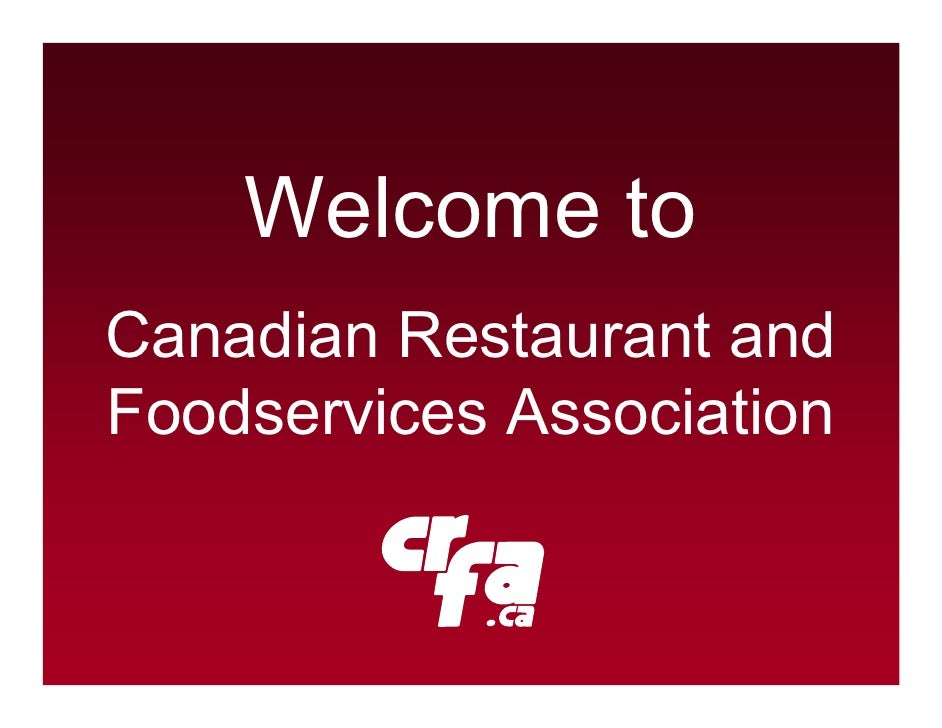 Welcome to Canadian Restaurant and Foodservices Association