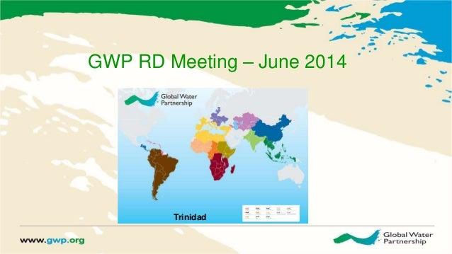 GWP RD Meeting – June 2014 Trinidad