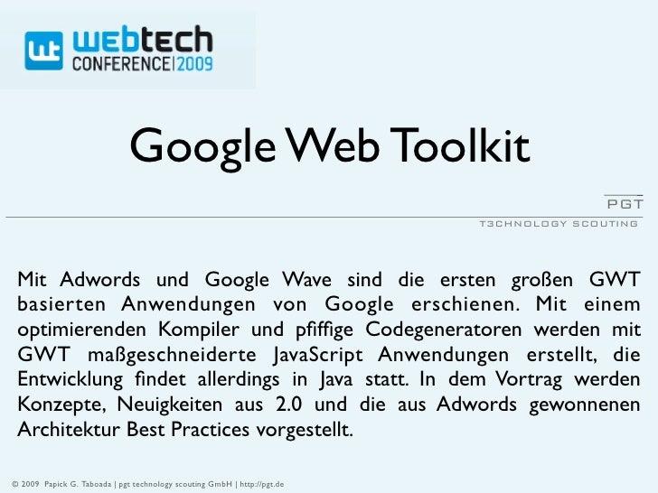 Google Web Toolkit                                                                                          PGT           ...