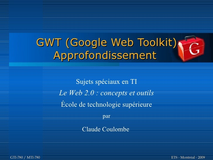 GWT Approfondissement  - GTI780 & MTI780 - ETS - A09