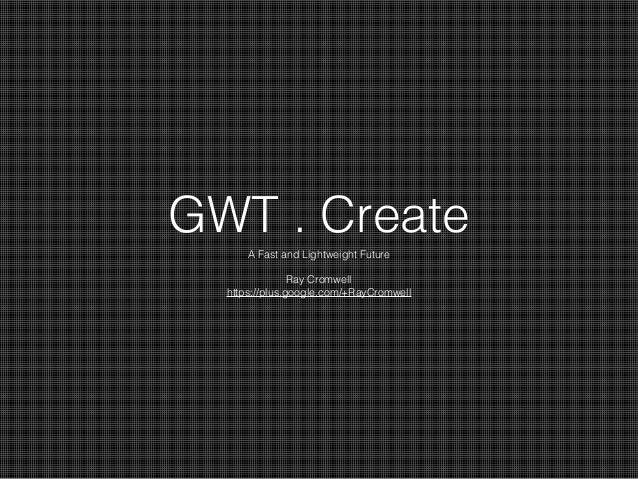 Gwtcreatekeynote