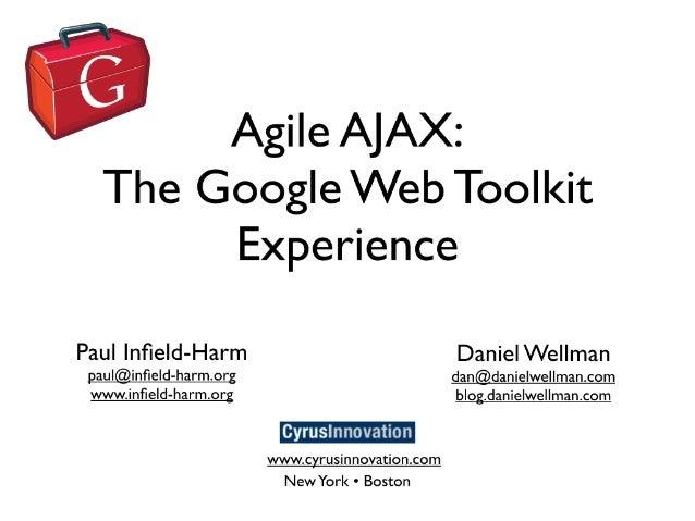 Agile Ajax: The Google Web Toolkit Experience