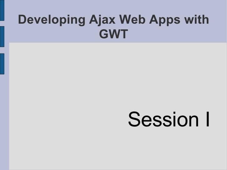 GWT Training - Session 1/3