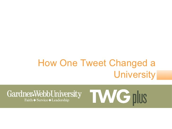 How One Tweet Changed a               University