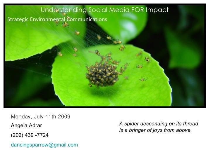 Understanding Social Media for Impact