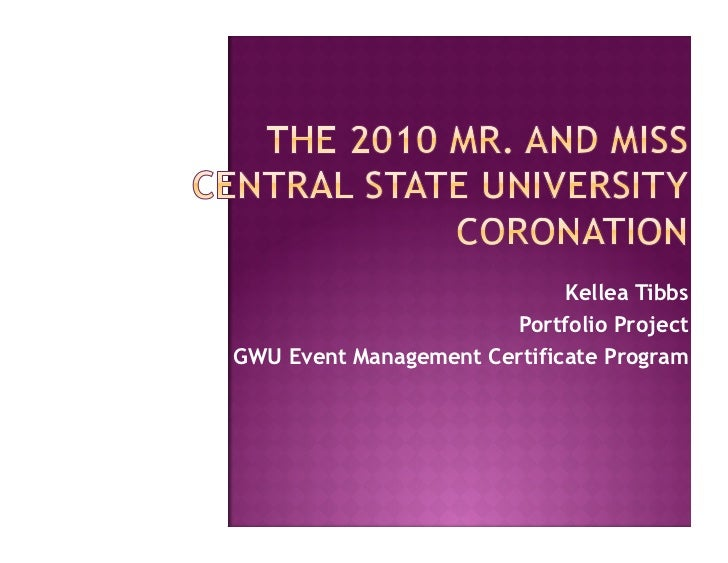 GWU Event Management Portfolio for Mr. and Miss Central State University Coronation