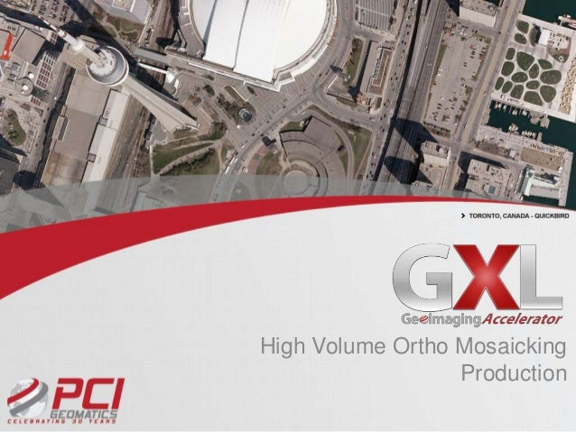 GeoImaging Accelerator - GXL Product Overview