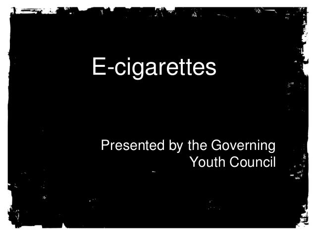 Tobacco use in Utah  E-cigarettes • Tobacco use is expensive – State economy loses • $345 million/yr Smoking related Healt...