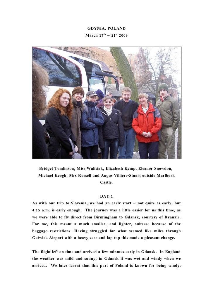 GDYNIA, POLAND                             March 17th – 21st 2009        Bridget Tomlinson, Miss Walisiak, Elizabeth Kemp,...