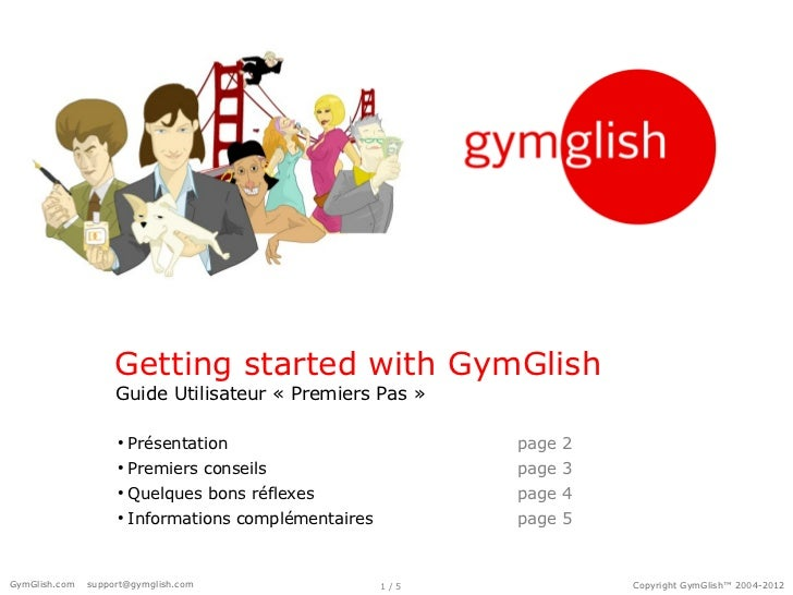 Getting started with GymGlish                    Guide Utilisateur « Premiers Pas »                    ●                  ...