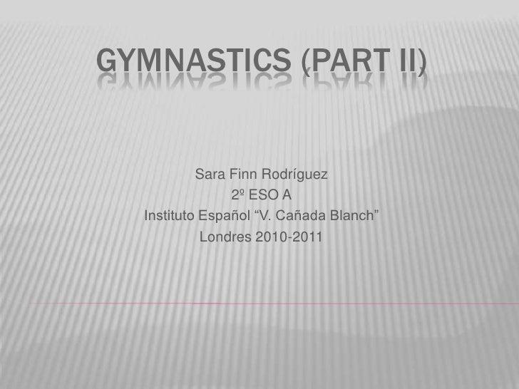 Gymnastics (part ii) by Sara