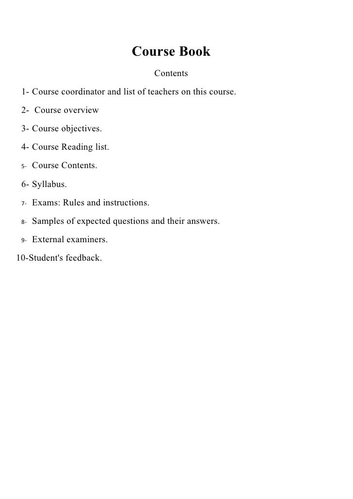 Course Book                                        Contents  1- Course coordinator and list of teachers on this course.  2...