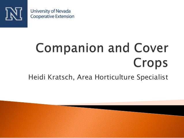 Grow Your Own, Nevada! Fall 2012: Companion and Cover Cropping