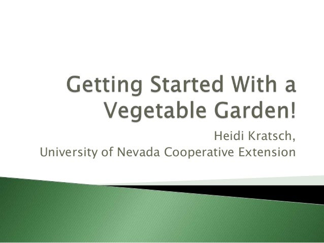 Grow Your Own, Nevada! Fall 2011: Getting Started!