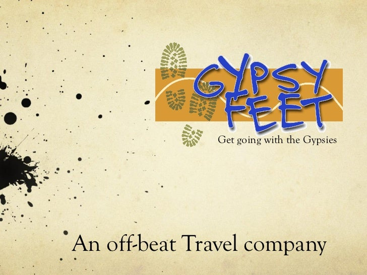 An off-beat Travel company Get going with the Gypsies