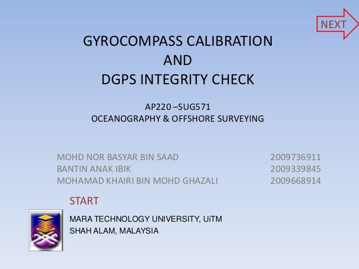 NEXT     GYROCOMPASS CALIBRATION               AND       DGPS INTEGRITY CHECK               AP220 –SUG571      OCEANOGRAPH...