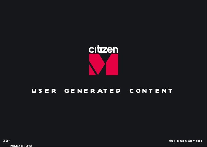 user generated content 30-March-2011 @diegosartori