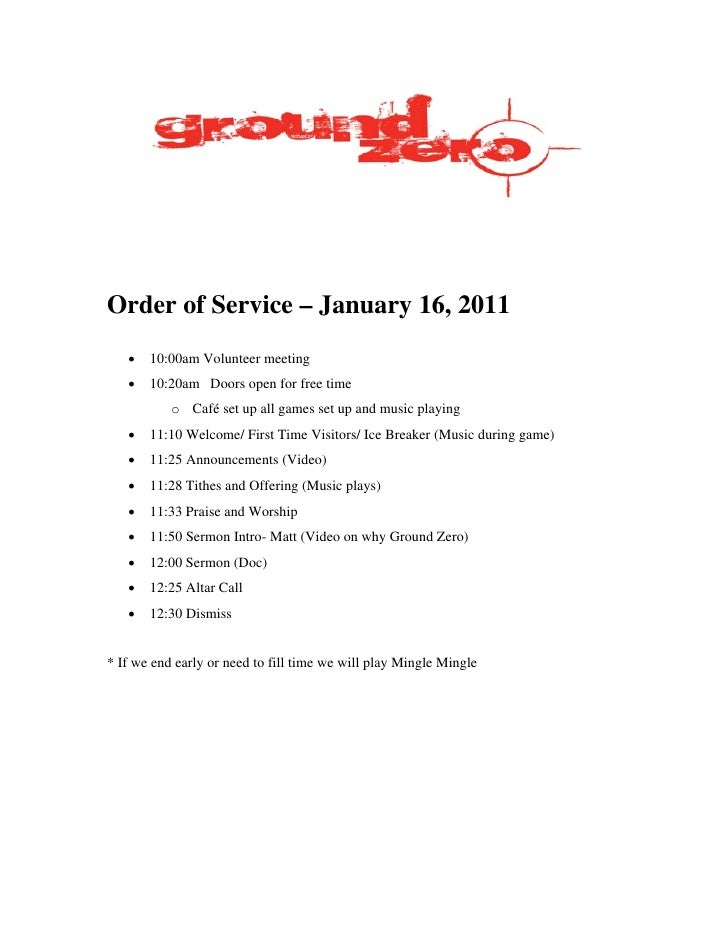 Order of Service – January 16, 2011   •   10:00am Volunteer meeting   •   10:20am Doors open for free time           o Caf...