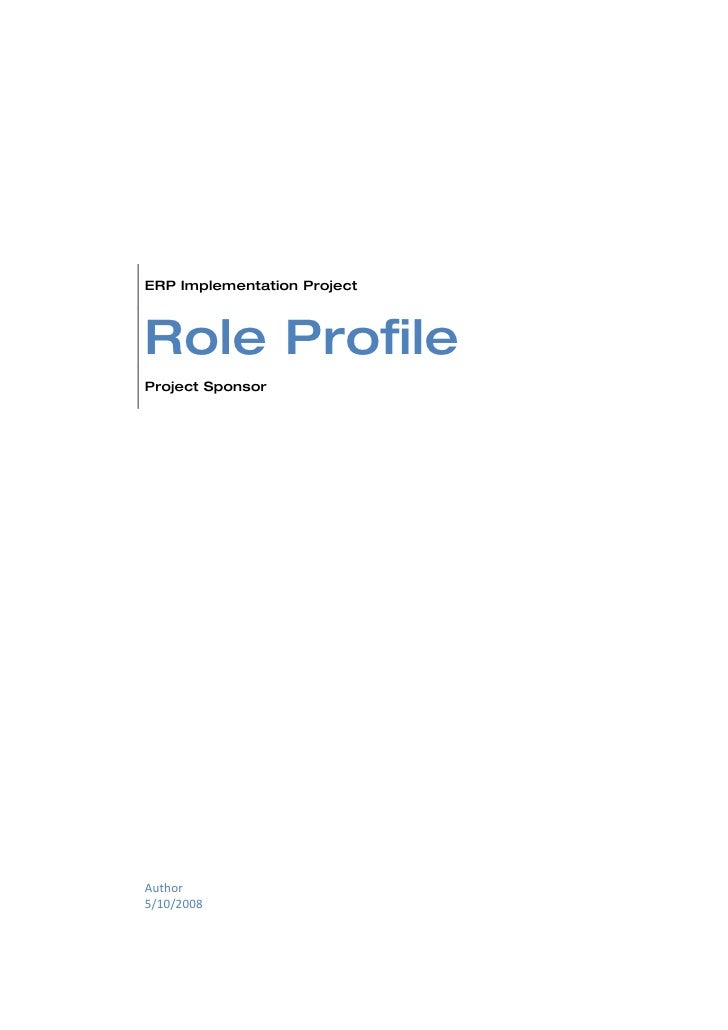 ERP Implementation Project    Role Profile Project Sponsor     Author 5/10/2008