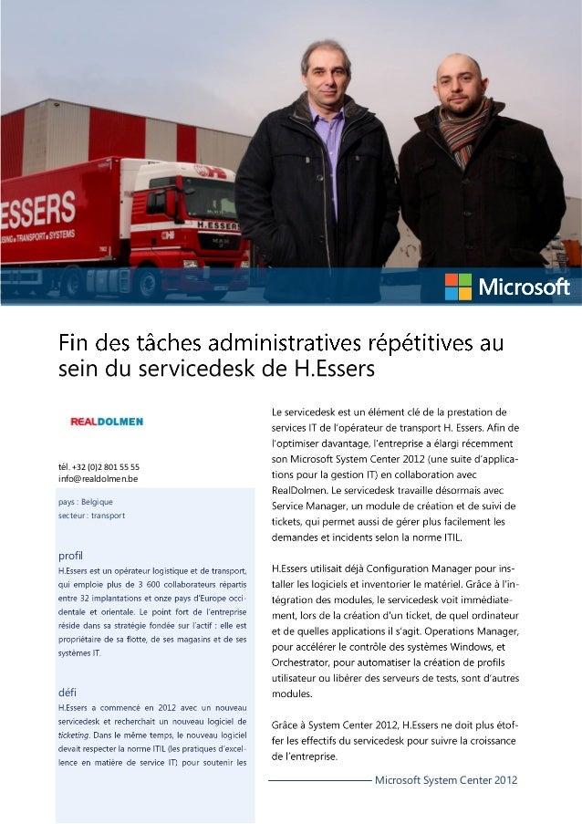 tél. +32 (0)2 801 55 55 info@realdolmen.be pays : Belgique secteur : transport  profil  défi  Microsoft System Center 2012