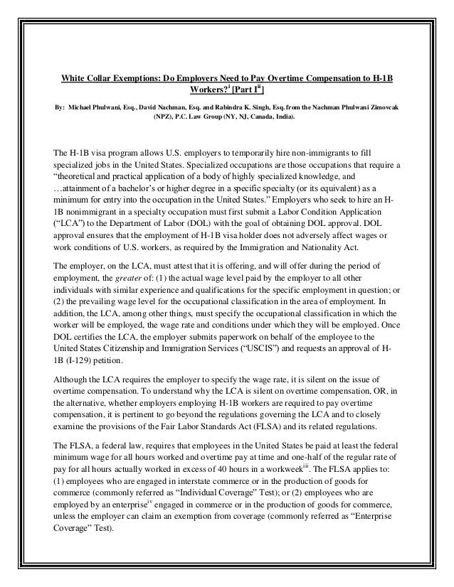 White Collar Exemptions: Do Employers Need to Pay Overtime Compensation to H-1B Workers?i [Part Iii] By: Michael Phulwani,...