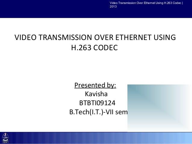 H.263 Video Codec