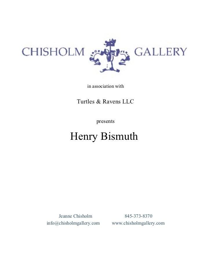 H. Bismuth cv, artist statement, exhibition list , Courtesy of Chisholm Gallery