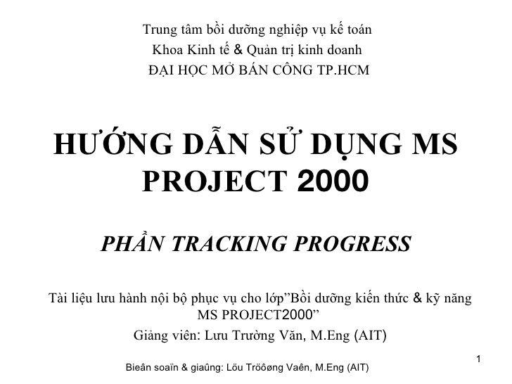 H Dan Bai Tap Ms Project Tracking