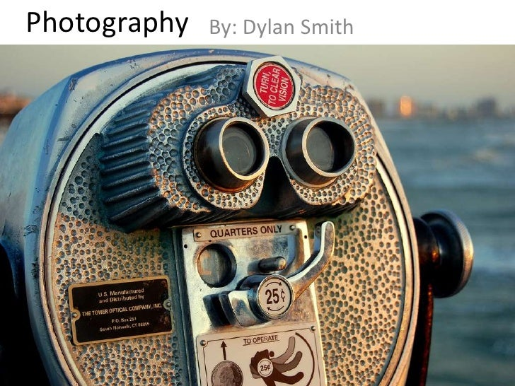 Photography<br />By: Dylan Smith<br />