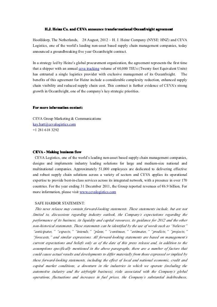 H.J. Heinz Co. and CEVA announce transformational Oceanfreight agreementHoofddorp, The Netherlands,     28 August, 2012 – ...