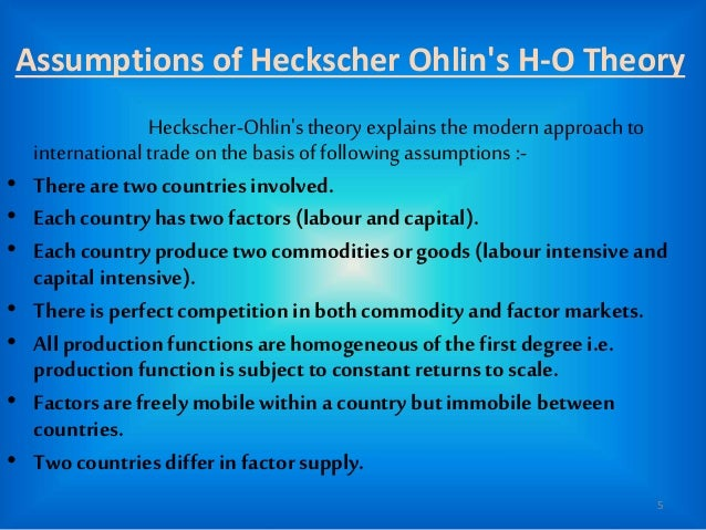 heckscher ohlin theory Arvind panagariya analyses the ricardian theory of comparative advantage and its reformulation in the leading modern theory of international trade, heckscher-ohlin.