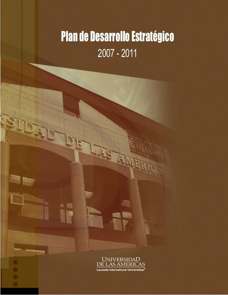 Plan de Desarrollo Estratégico          2007 - 2011