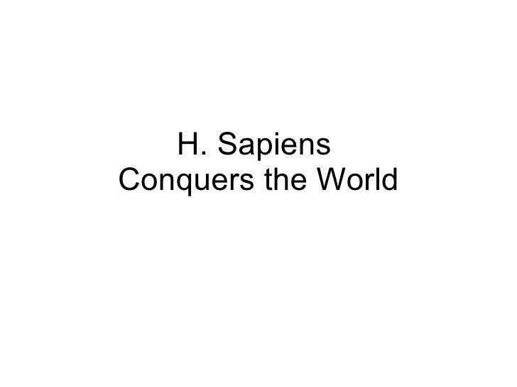 Luis galanes- Homo Sapiens Conquers The World