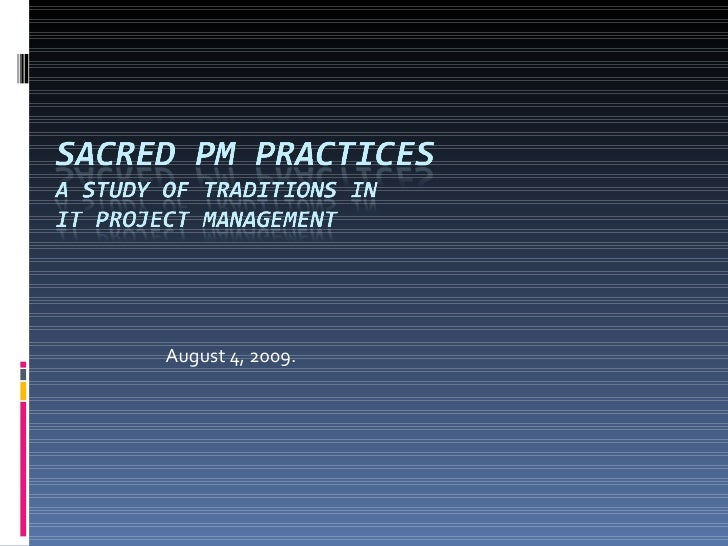 Sacred PM Practices