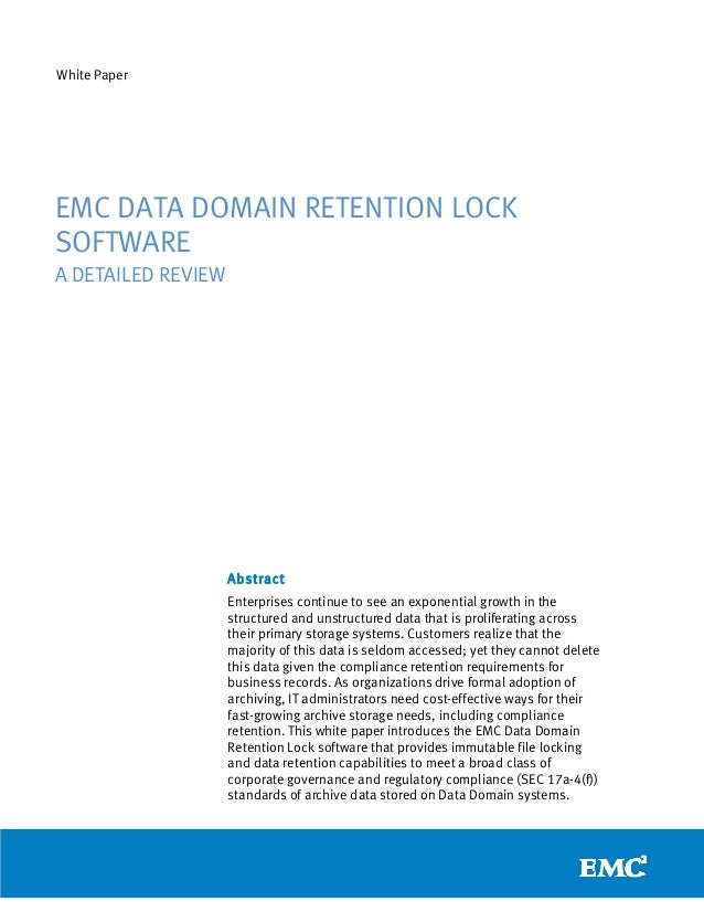 EMC Data Domain Retention Lock Software: Detailed Review