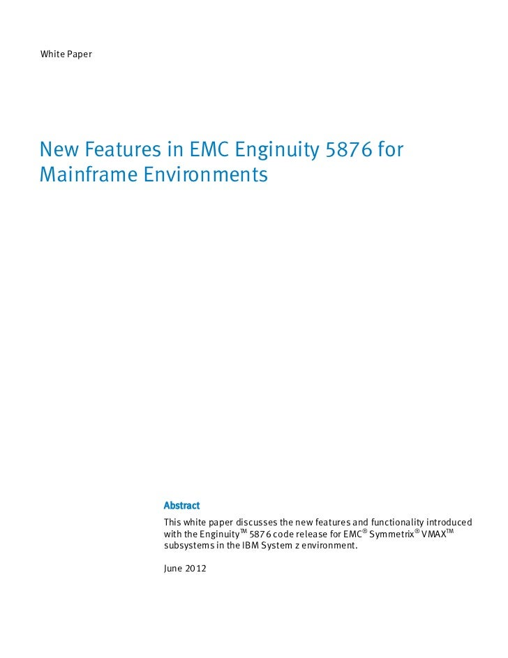 White Paper: New Features in EMC Enginuity 5876 for Mainframe Environments