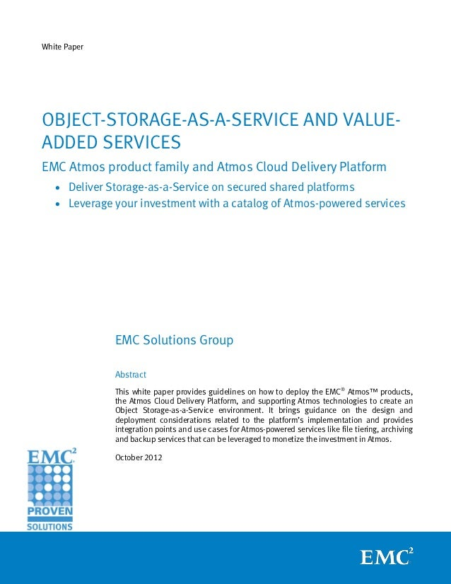 White Paper: Object-Storage-as-a-Service and Value-Added Services — EMC Atmos Product Family and Atmos Cloud Delivery Platform