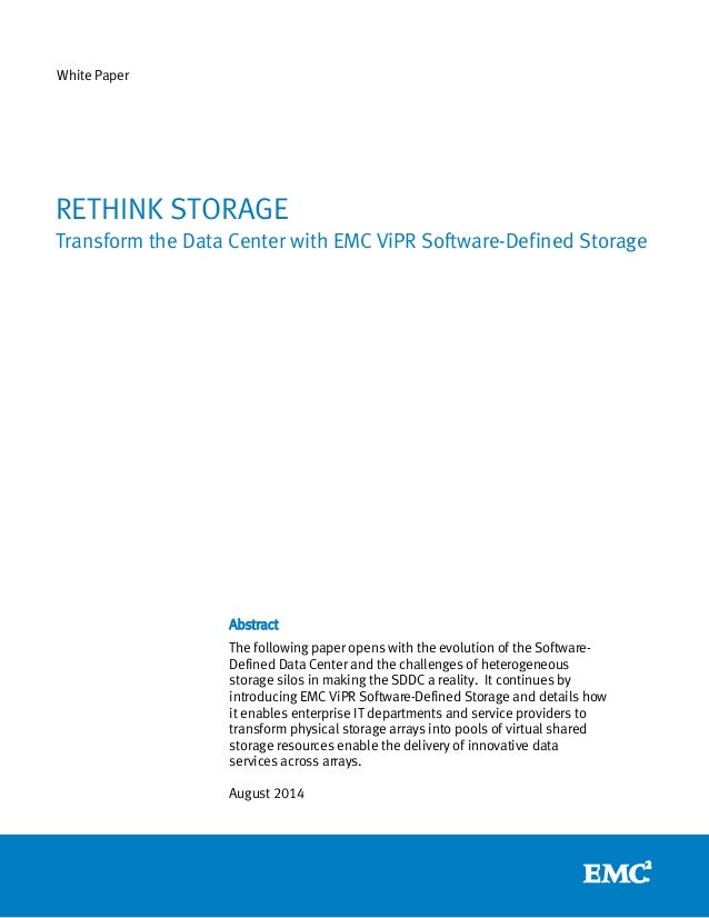 Rethink Storage: Transform the Data Center with EMC ViPR Software-Defined Storage