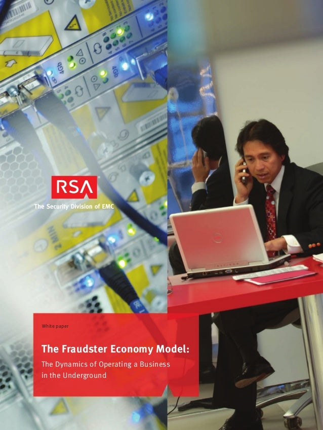 White paper  The Fraudster Economy Model: The Dynamics of Operating a Business in the Underground