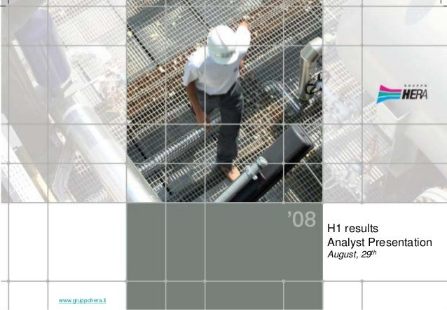 H1 results Analyst Presentation August, 29th www.gruppohera.it