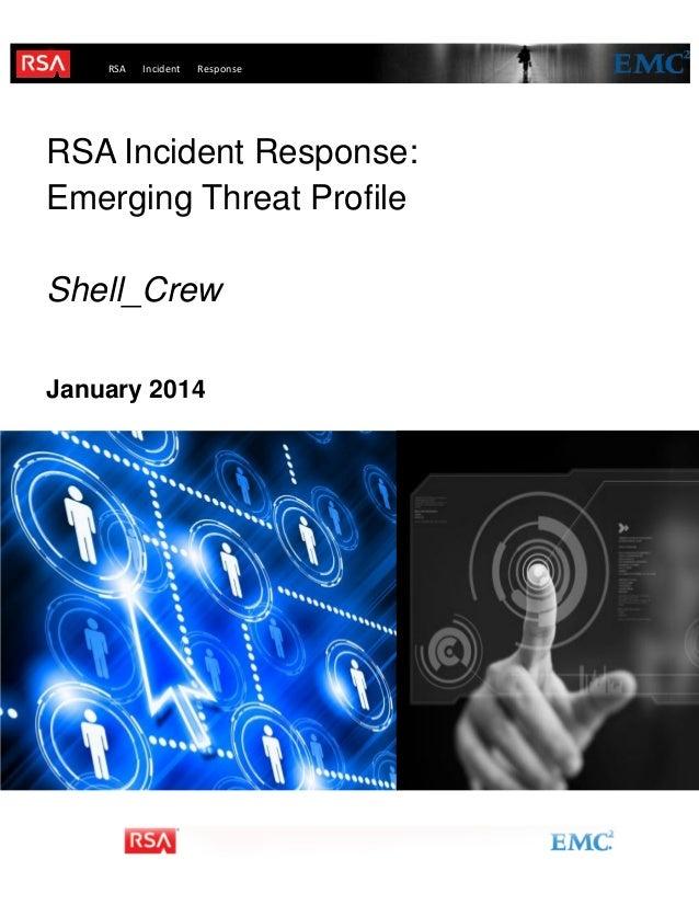 RSA Incident response  Response  incident  RSA Incident Response: Emerging Threat Profile Shell_Crew January 2014